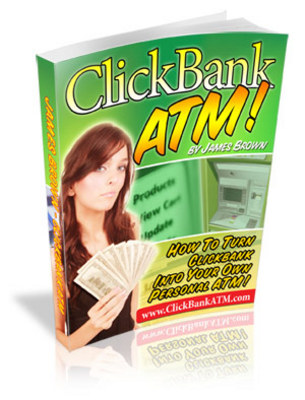 Product picture Clickbank ATM -  Secrets To Getting Cash Out Of Clickbank