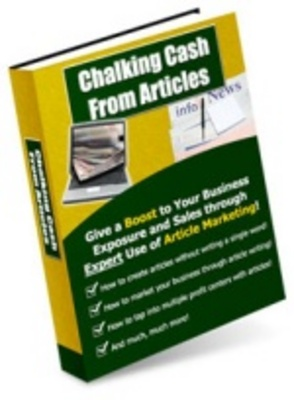 Product picture Chalking Cash From Articles - Multiply Your Internet Profit